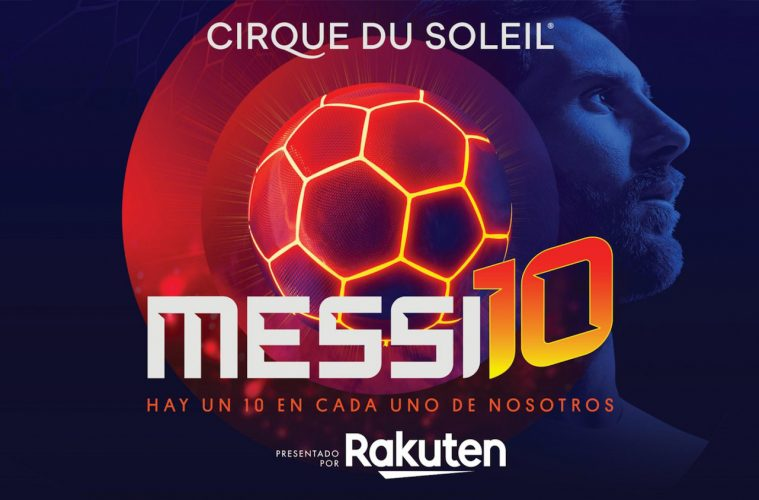 For fans of Messi's art on the soccer field and followers of the legendary Cirque du Soleil, the launch of Messi10 is a match of incomparable talents.