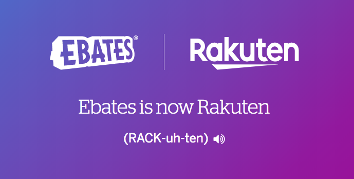 Ebates has now fully transitioned to the Rakuten brand.