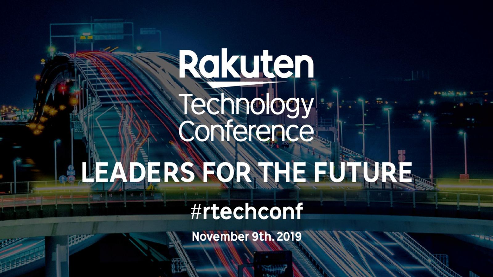 Rakuten Technology Conference 2019: Leaders for our Future
